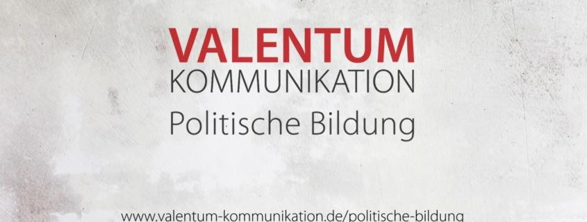 Valentum Kommunikation Politische Bildung